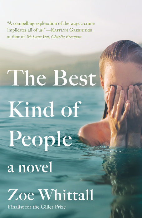 Cover for the Novel The Best Kind of People By Zoe Whittall