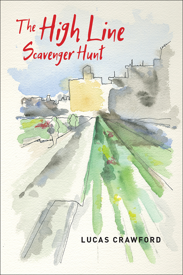 Book cover for Lucas Crawford's novel The High Line Scavenger Hunt