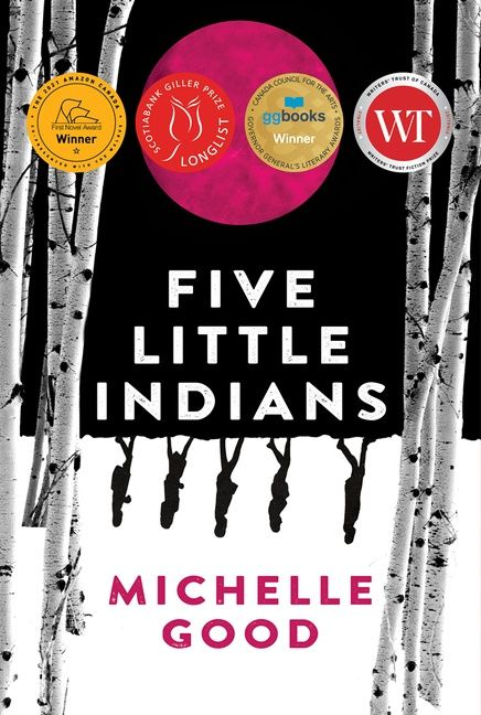 """Book Cover of """"Five Little Indians"""" by: Michelle Good"""