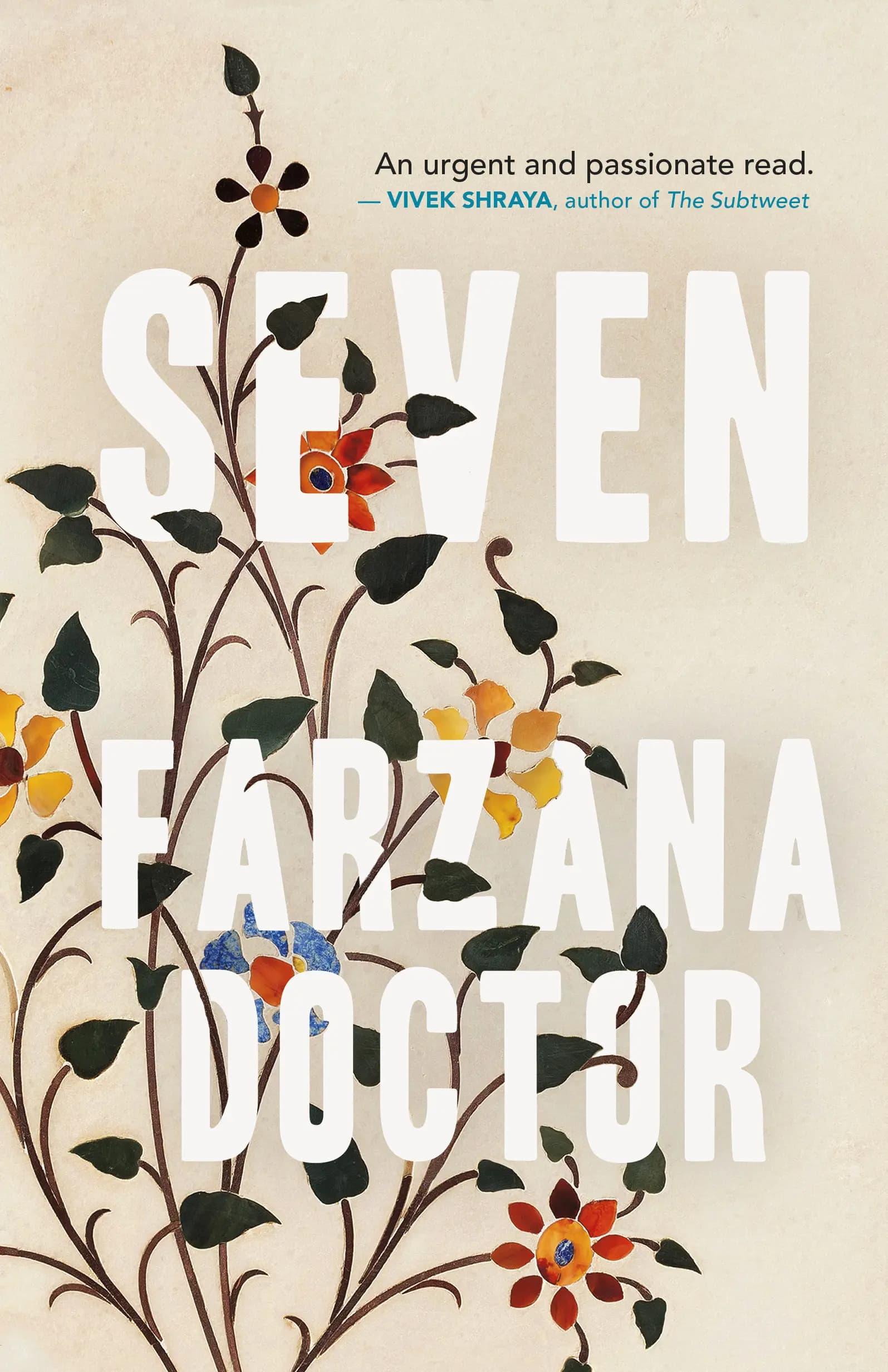 "Book Cover of ""Seven"" by: Farzana Doctor"