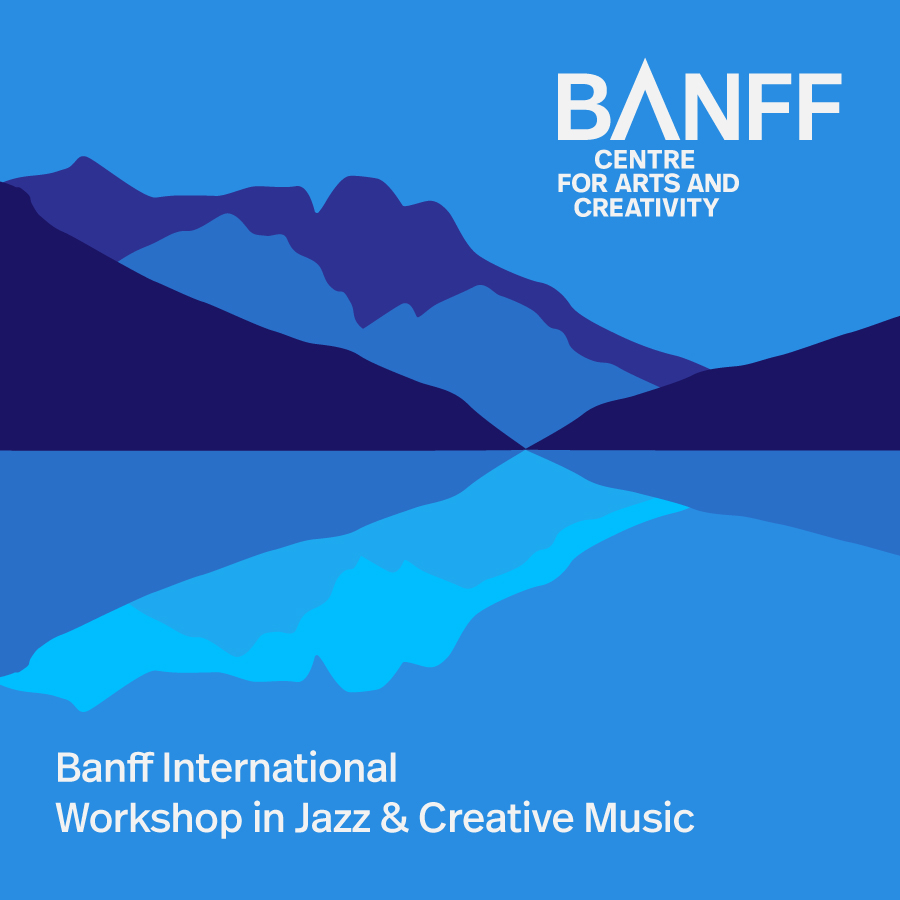 Cover for the Banff International Workshop in Jazz & Creative Music Spotify Playlist.