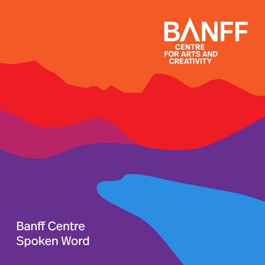 Cover for the Banff Centre Spoken Word Spotify Playlist.