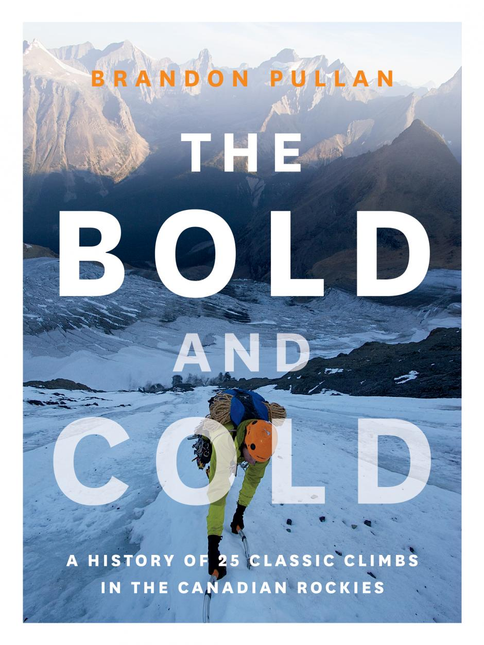 The Bold and Cold by Brandon Pullan