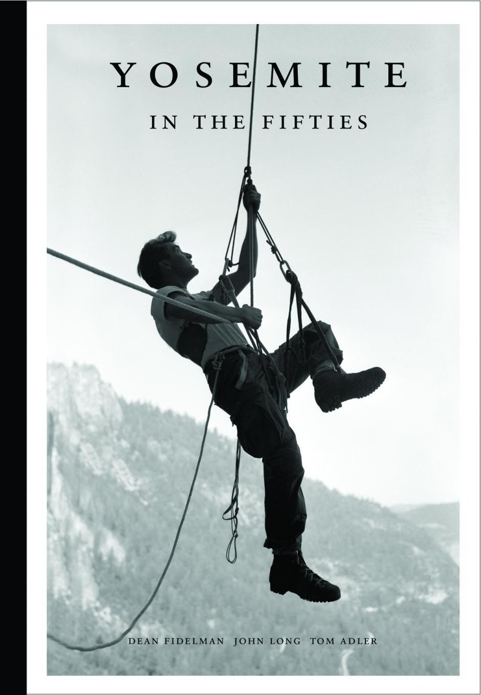 Yosemite in the Fifties by Dean Fidelman