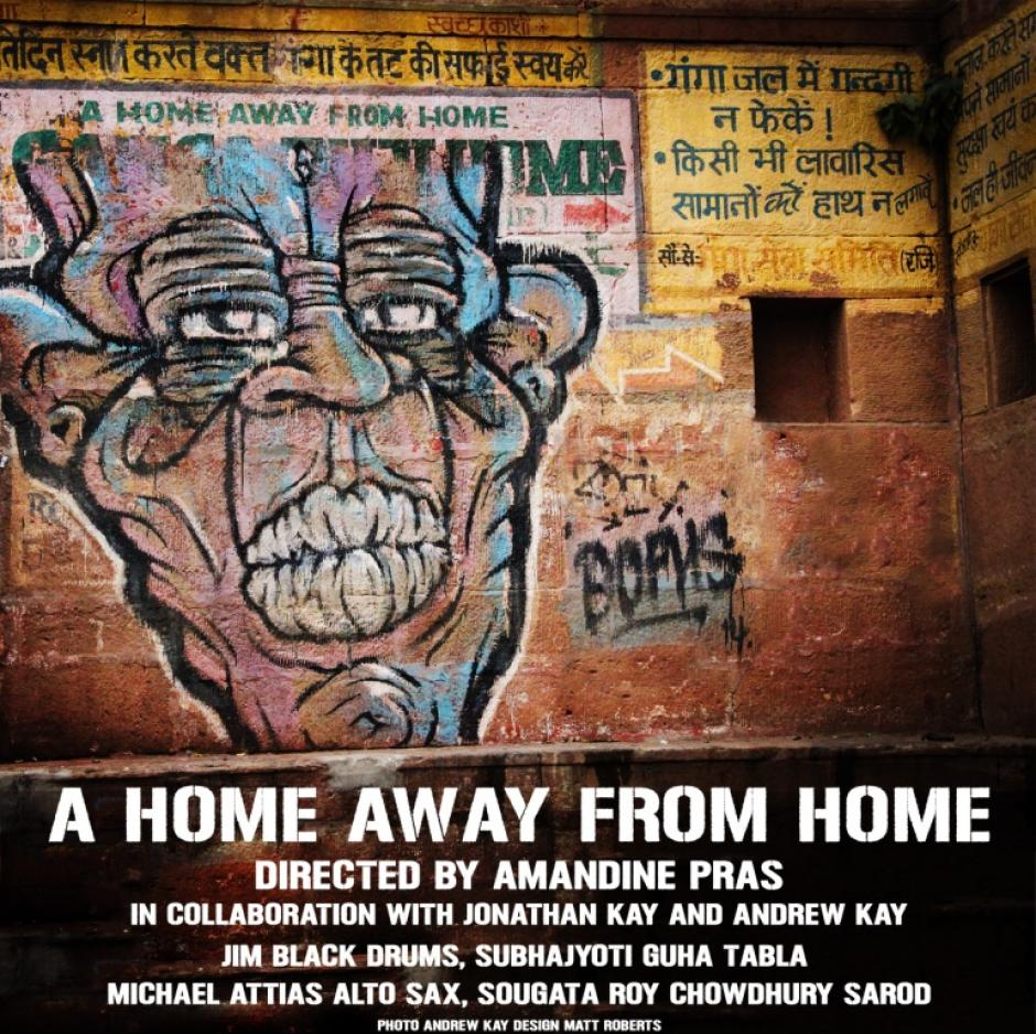 "Poster of film screening ""A Home Away from Home"" directed by Amandine Pras, in collaboration with Jonathan and Andrew Kay"