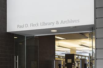 view of the entrance to the Paul D. Fleck Library and Archives