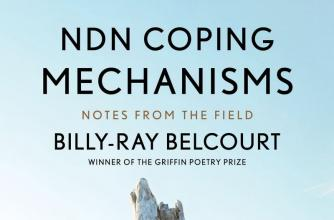 Book Cover for the novel NDN Coping Mechanisms: Notes from the Field, from author Billy-Ray Belcourt