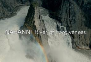 Nahanni River of Forgiveness